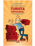 Confiss�es de um Turista Profissional