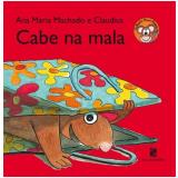 Cabe na Mala - Ana Maria Machado