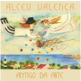 Alceu Valença - Amigo da Arte (CD) - Alceu Valença