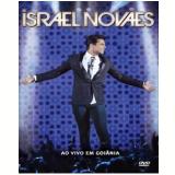 Israel Novaes - Ao Vivo em Goi�nia (DVD) - Israel Novaes