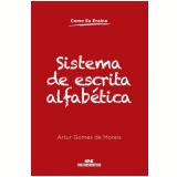 Sistema De Escrita Alfabetica - Artur Gomes Morais