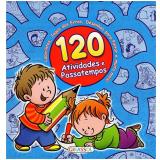 120 Atividades E Passatempos - Azul - Gabriel Cortina
