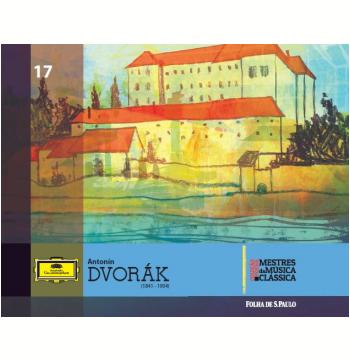 Antonin Dvorák (Vol. 17)