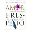 Amor e Respeito  (Ebook)