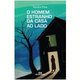 O Homem Estranho da Casa ao Lado (Ebook) - Pina Sandra