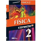 Conecte Fisica, Vol. 2 - Ensino Médio - 2º Ano - Gualter Jose Biscuola