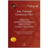 Direito Constitucional: Teoria & Questões - João Trindade Cavalcante Filho