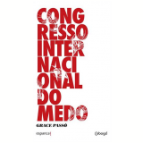 Congresso Internacional Do Medo - Grace Passô
