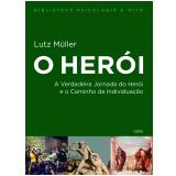 O Herói - Lutz Müller