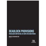 Deadlock Provisions - Marcelo Dourado Cox