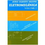 Eletromecanica:maquina Eletricas Rotativas - Aurio Gilberto Falcone