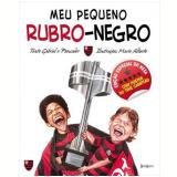 Meu Pequeno Rubro-Negro (Edição Especial do Hexa) (Vol.11) - Gabriel o Pensador