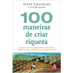 100 Maneiras de Criar Riqueza