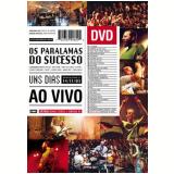 Os Paralamas do Sucesso: Uns Dias - Ao Vivo (DVD) - Os Paralamas do Sucesso