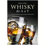 Whisky de A a Y - Helen Arthur