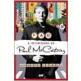 FAB: A Intimidade de Paul McCartney - Howard Sounes