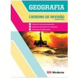 Caderno De Revisao Geografia - Ensino Médio - Editora Moderna