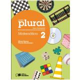 Plural Matemática - 2º Ano - Ensino Fundamental I - Eliane Reame, Priscila Montenegro