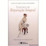 Principio Da Reparaçao Integral Indenizaçao No - Paulo de Tarso Vieira Sanseverino