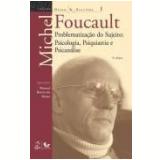 Problematizaçao Do Sujeito - Michel Foucault