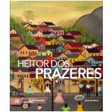 Heitor dos Prazeres (Vol. 28) - Folha de S.Paulo (Org.)