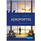 Aeroportos - Seth B. Young, Alexander T. Wells