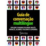 Guia de Conversação Multilíngue (Ebook) - Seleções do Reader's Digest