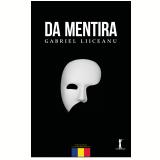 Da Mentira (Ebook) - Gabriel Liiceanu