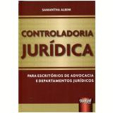 Controladoria Juridica Para Escritorios De - Samantha Albini