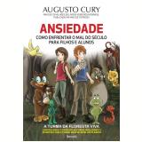 Ansiedade - Augusto Cury