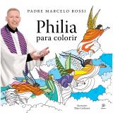 Philia Para Colorir - Padre Marcelo Rossi