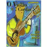 O Violao De 7 Cordas - Luiz Ot�vio Braga