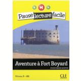 Pause Lecture Facile 3 - Aventure A Fort Boyard - Sylvie Poisson-quinton