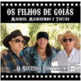 Os Filhos de Goais - O Sucesso Continua (CD) - Os Filhos De Goais