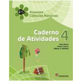 Presente Ciências Naturais - 4º Ano - Lilian Bacich, Célia R. Carone, Edilson A. Pichilian