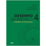 Desenho Geométrico - Caderno de Atividades 9º Ano - José Ruy Giovanni