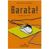 Barata! - Reinaldo Moraes