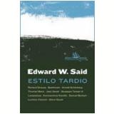 Estilo Tardio - Edward W. Said