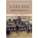 A Era dos Impérios - Eric J. Hobsbawm