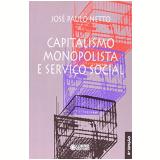 Capitalismo Monopolista e Servico Social - Jose Paulo Netto