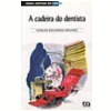 Cadeira do Dentista, a 8� Edi��o