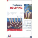 Fenômeno Bullying - Cleo Fante