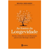 As Fontes da Longevidade - Heloísa Bernardes