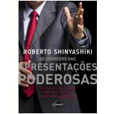 Os Segredos das Apresentações Poderosas - Roberto Shinyashiki
