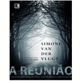 A Reunião - Simone van der Vlugt