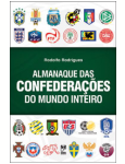 Almanaque das Confedera��es do Mundo Inteiro