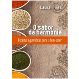 O Sabor Da Harmonia - Laura Pires