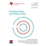 Fundamentos De Prótese Fixa - Luiz Fernando Pegoraro