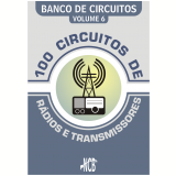 100 Circuitos de Rádios e Transmissores (Ebook) - Newton C. Braga