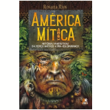 América Mítica - Rosana F. Rios